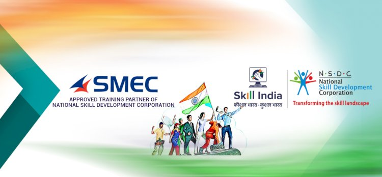 SMEC partners with NSDC for the skill development of Candidates
