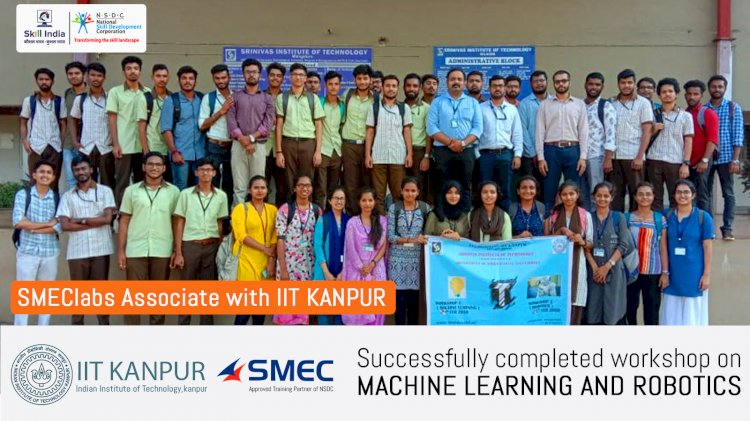 SMEClabs Associate with IIT Kanpur Successfully completed Workshop on Machine Learning and Robotics