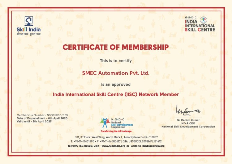 SMEC AUTOMATION Pvt Ltd hasbecomean approved India International Skill Centre(IISC) Network Member